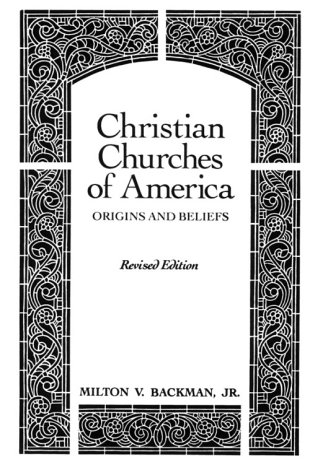 9780023050909: Christian Churches of America: Origins and Beliefs