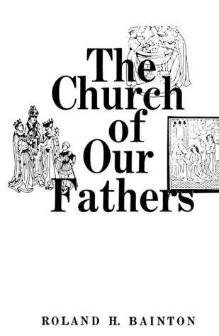 9780023054501: The Church of Our Fathers