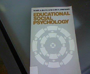 9780023057809: Educational Social Psychology