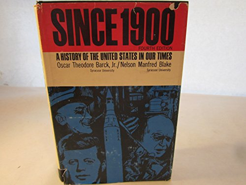 9780023059308: Since 1900: A History of the U.S. in Our Times