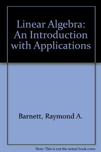 9780023059605: Linear Algebra: An Introduction With Applications