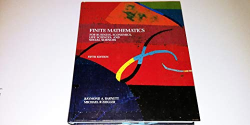 9780023061318: Finite Mathematics for Business, Economics, Life Sciences, and Social Sciences