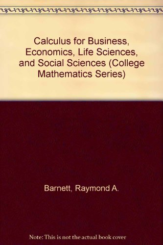 9780023061417: Calculus for Business, Economics, Life Sciences, and Social Sciences (College Mathematics Series)