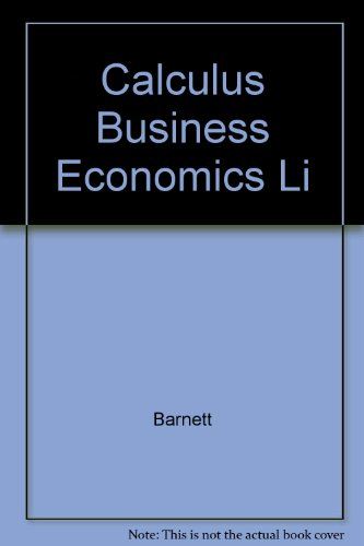 9780023061653: Calculus Business Economics Li