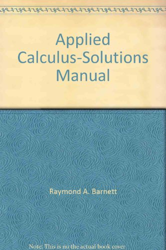 9780023061745: Applied Calculus-Solutions Manual