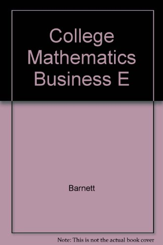 9780023062360: College Mathematics Business E