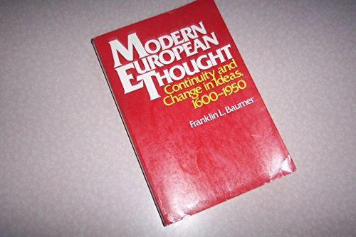 9780023064500: Modern European Thought: Continuity and Change in Ideas, 1600 - 1950