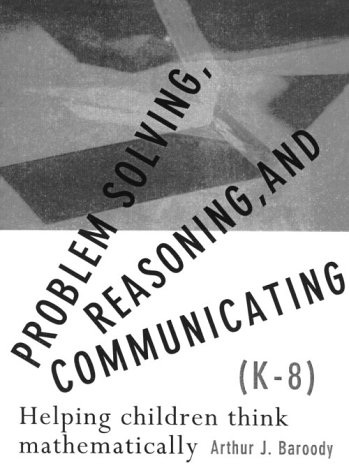 9780023064883: Problem Solving: Reasoning and Communicating, Grades K to 8