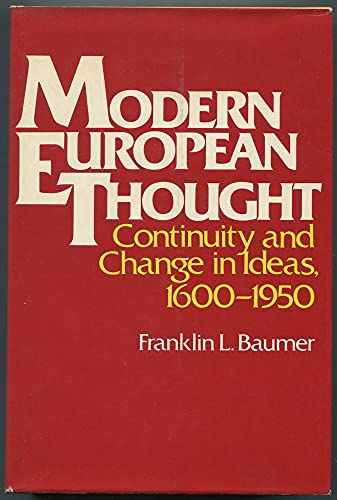 9780023065002: Modern European Thought: Continuity and Change in Ideas, 1600-1950