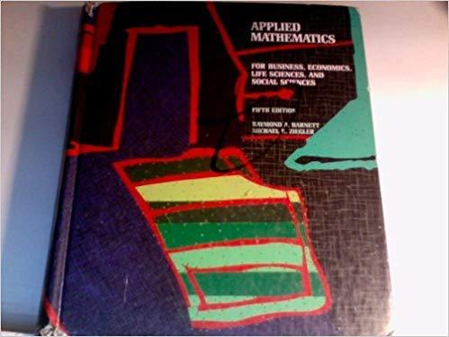 9780023065019: Applied Mathematics for Business, Economics, Life Sciences, and Social Sciences (College Mathematics Series)