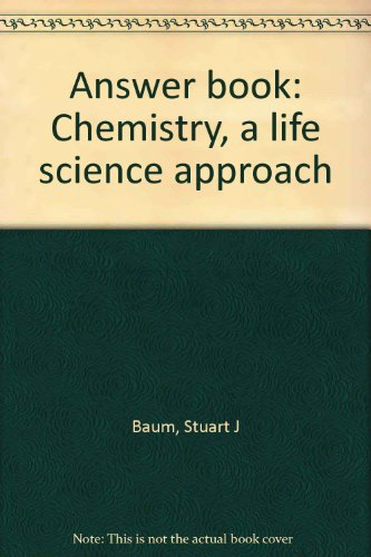 9780023066207: Answer book: Chemistry, a life science approach