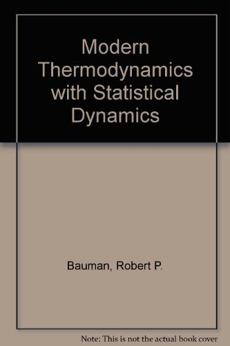 9780023067808: Modern Thermodynamics with Statistical Dynamics
