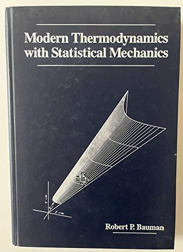 9780023067808: Modern Thermodynamics With Statistical Mechanics