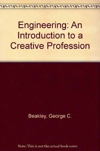 9780023071300: Engineering: An Introduction to a Creative Profession