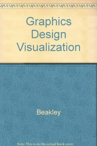 9780023072604: Graphics Design Visualization