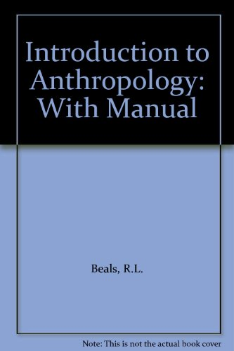 9780023074301: Introduction to Anthropology: With Manual