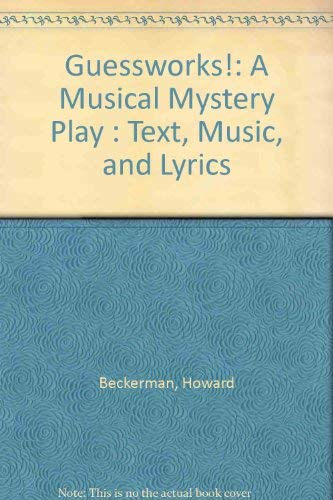 9780023075919: Guessworks: A Musical Mystery Play