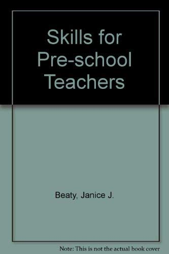 9780023076800: Skills for Preschool Teachers