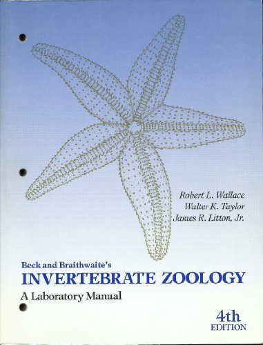 9780023077630: Beck and Braithwaites Invertebrate Zoology: A Laboratory Manual