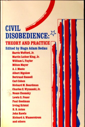 9780023078705: Civil Disobedience: Theory and Practice