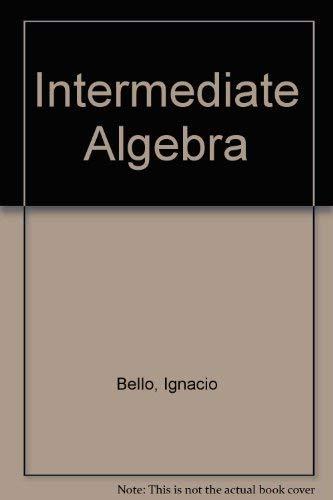 9780023079313: Intermediate Algebra