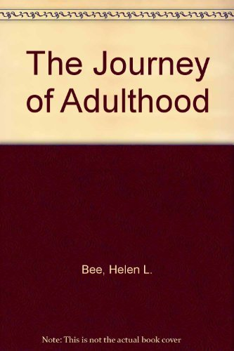 9780023081019: The Journey of Adulthood