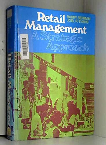 9780023084805: Retail Management: A Strategic Approach