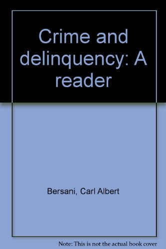 9780023091001: Crime and Delinquency: A Reader