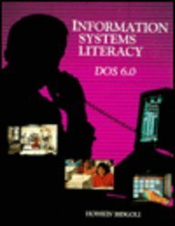 9780023095252: Information Systems Literacy: DOS 6.0