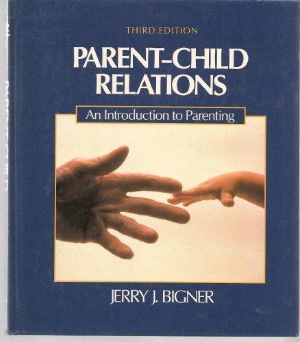 9780023098314: Parent/Child Relations