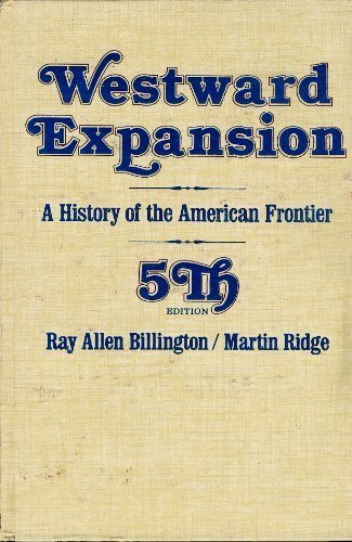 9780023098604: Westward Expansion: A History of the American Frontier