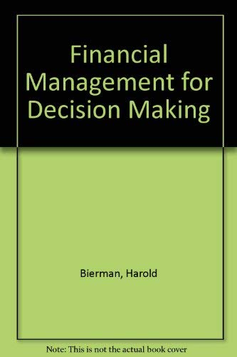 9780023100307: Financial Management for Decision Making