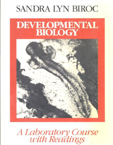 9780023101403: Developmental Biology: A Laboratory Course With Readings