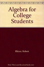 9780023108617: Algebra for College Students