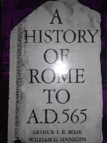 9780023112003: History of Rome to 565 A.D.