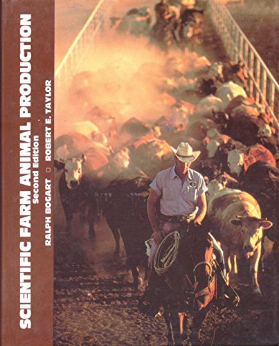 Beef Production and the Beef Industry - A Beef Producer's Perspective: Taylor, Robert E
