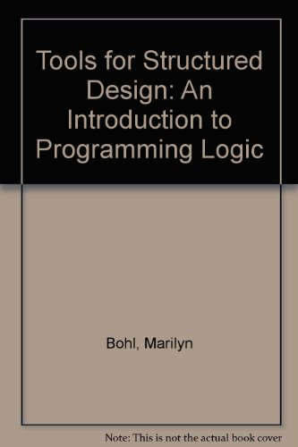 9780023117541: Tools for Structured Design: An Introduction to Programming Logic