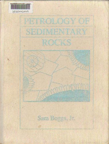 9780023117909: Petrology of Sedimentary Rocks