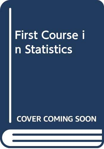 9780023127120: First Course in Statistics