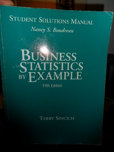 9780023127199: Business Statistics by Example: Student Solutions Manual