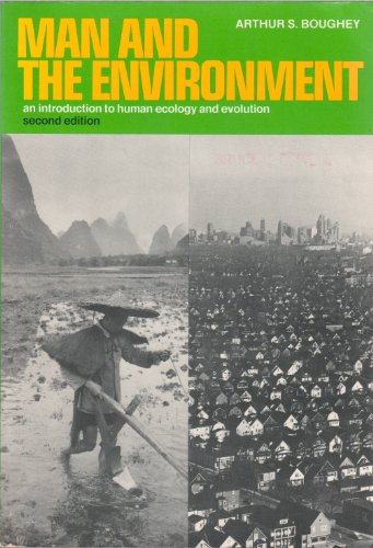 Man and the Environment: Introduction to Human: Arthur S. Boughey