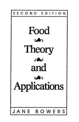 9780023130205: Food Theory and Applications (2nd Edition)