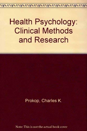 9780023134807: Health Psychology: Clinical Methods and Research
