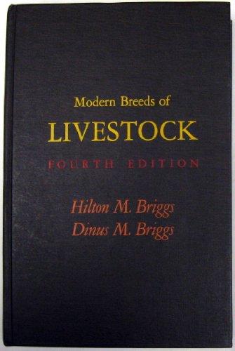 Modern Breeds of Livestock: Hilton M. Briggs