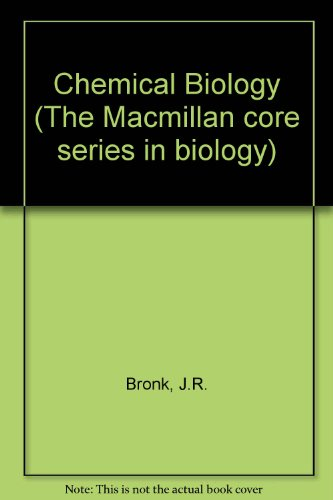 9780023150401: Chemical Biology (The Macmillan core series in biology)