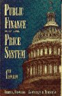 9780023156717: Public Finance and the Price System (4th Edition)