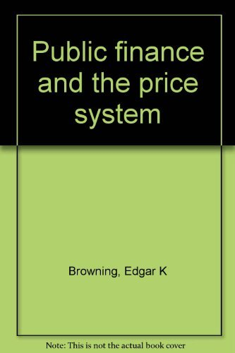 9780023157202: Title: Public finance and the price system