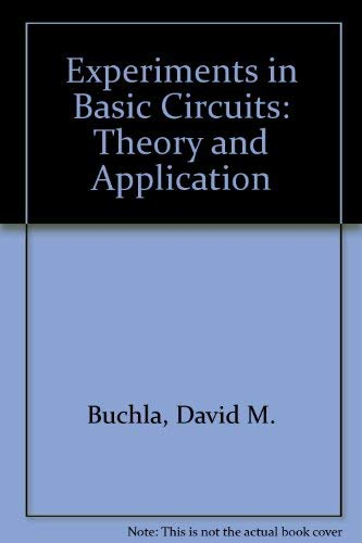 9780023163319: Experiments in Basic Circuits: Theory and Application