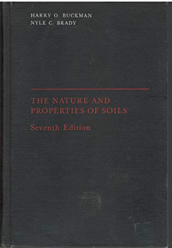 9780023165207: The Nature and Properties of Soils, 7th Edition