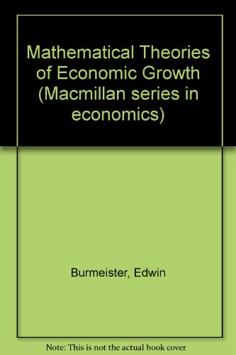 9780023171109: Mathematical Theories of Economic Growth